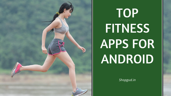 Fitness Apps For Android | Free 2020